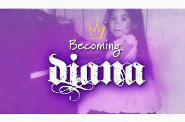 Becoming Diana