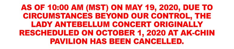 LADY ANTEBELLUM SHOW CANCELLED
