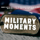 military Moments