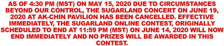Sugarland Contest Cancelled