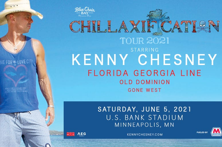 Kenny Chesney Chillaxification Tour 2021 with Florida Georgia Line, Old Dominion and Gone West