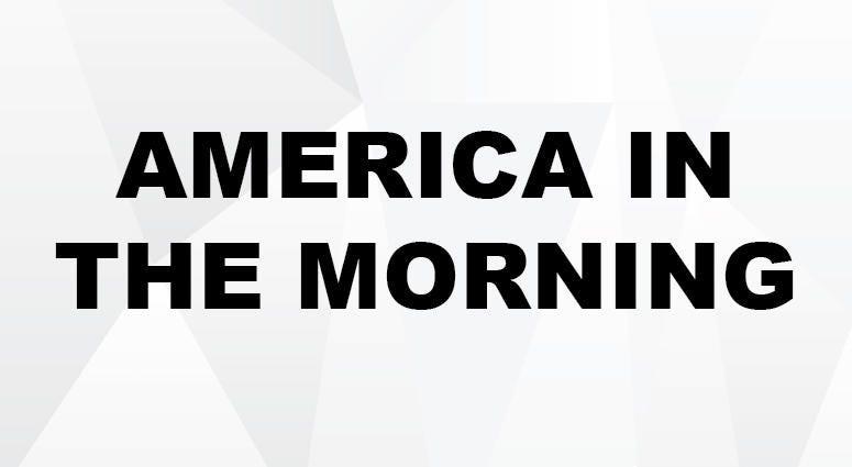 America in the Morning
