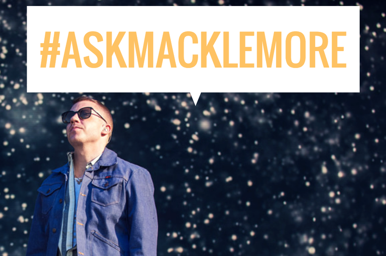Ask Macklemore