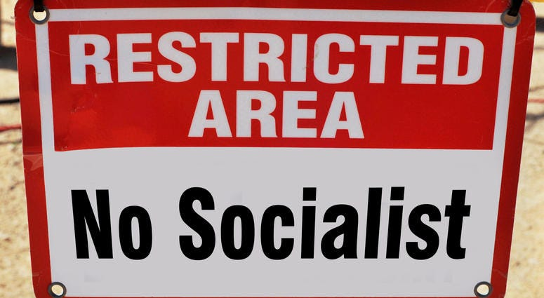 Restricted area No Socialist Allowed