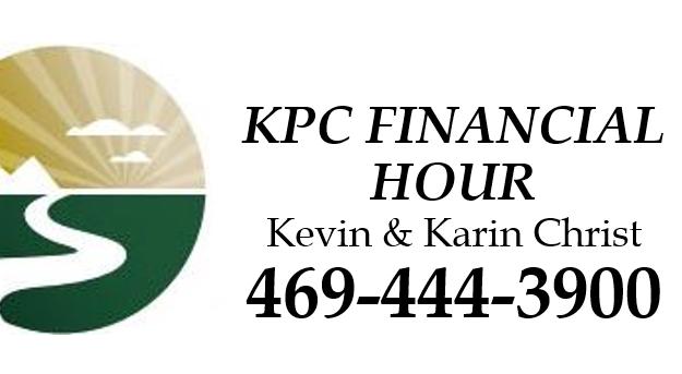 KPC Financial Hour with Kevin & Kari Christ