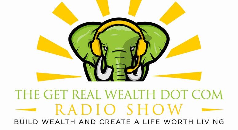 Get Real Wealth Dot Com Radio Show
