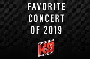 The Kevin & Bean Show: Favorite Concert of 2019