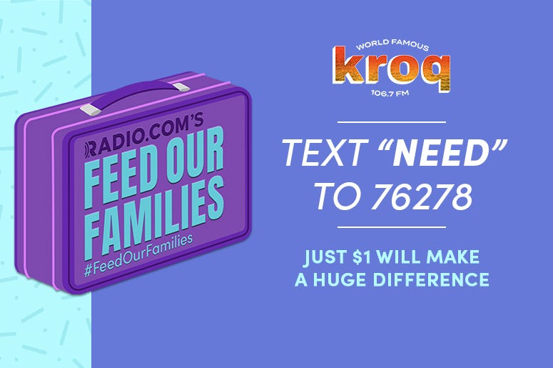 Feed Our Families KROQ