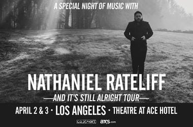 A Special Night of Music with Nathaniel Rateliff at The Theatre at the Ace Hotel