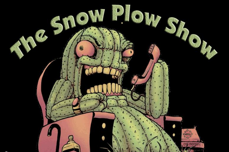 Get Up On This with Jensen Karp: The Snow Plow Show Podcast