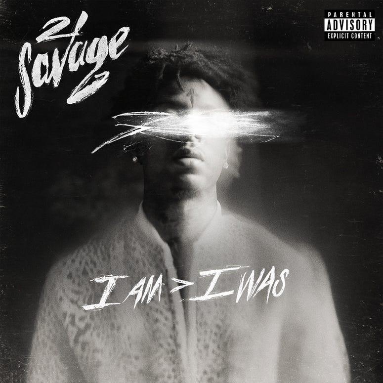 21 Savage 'I Am > I Was'