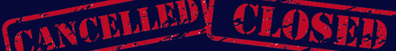 775X100_Closed_Cancelled_banner