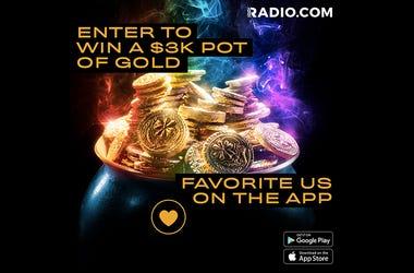 Pot of Gold RADIO.COM Contest