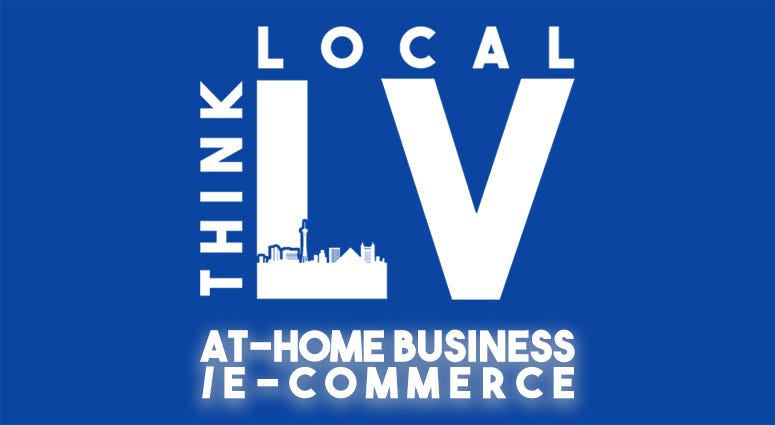 Think Local LV – At-Home Business / E-Commerce