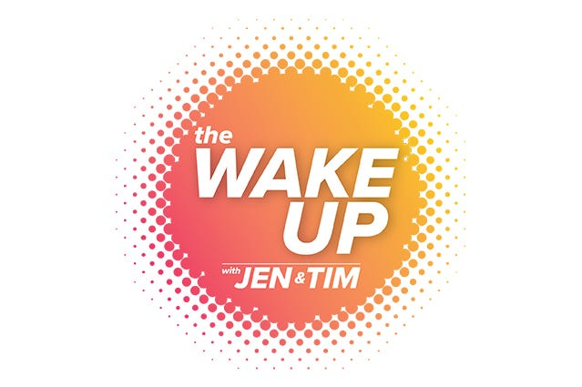 The Wake Up with Jen and Tim