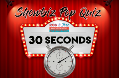 Rob and Joss 7:55 Showbiz Pop Quiz