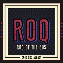 KROQ Roq of the 80s