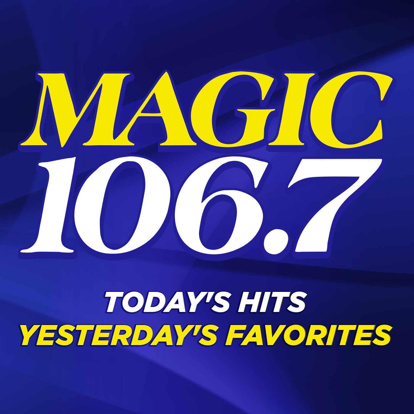 MAGIC 106 7 FM – Today's Hits, Yesterday's Favorites | Radio com