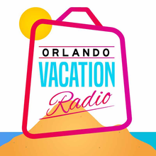 Orlando Vacation Radio