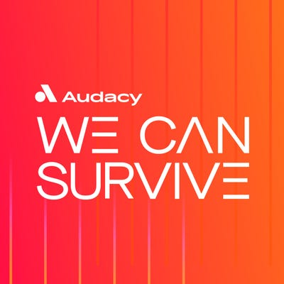 Audacy's We Can Survive