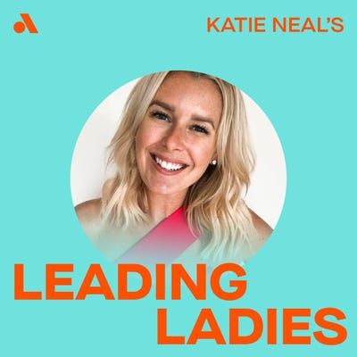 Katie Neal's Leading Ladies