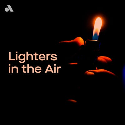 Lighters in the Air