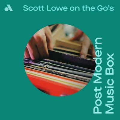 Scott Lowe on the Go's Post Modern Music Box