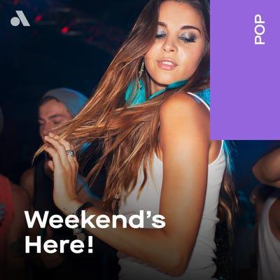 Weekend's Here!