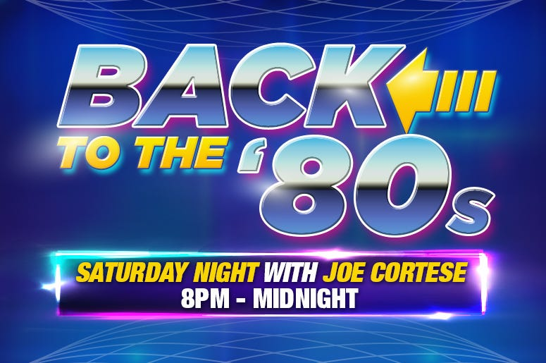 MAGIC 106.7 Back To The '80s Saturday Night