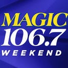 New MAGIC 106.7 Weekend