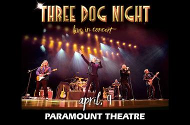 Three Dog Night - The Paramount Theatre - Majic 95.5