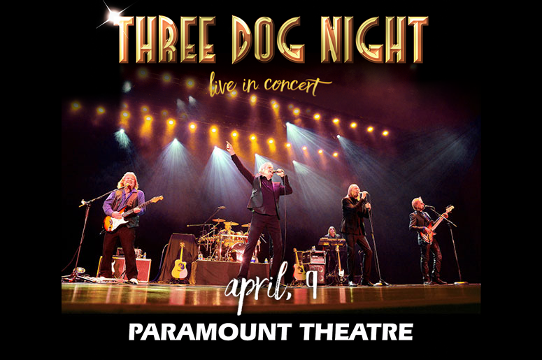 Three Dog Night - The Paramount Theatre - Majic 95.5