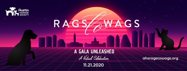 15th Annual Rags to Wags Gala Virtual Celebration.