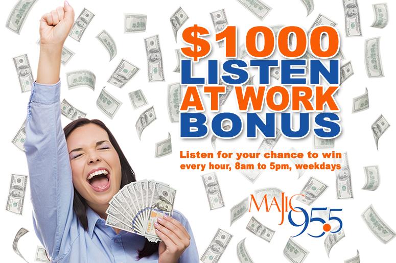 The $1000 Listen At Work Bonus