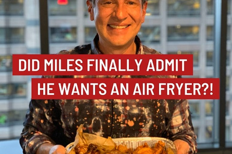 Will Miles air fry?