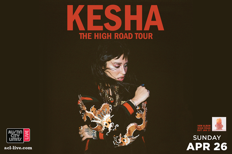 Kesha - The High Road Tour - ACL Live