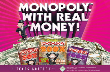 Texas Lottery MONOPOLY™ Scratch Tickets