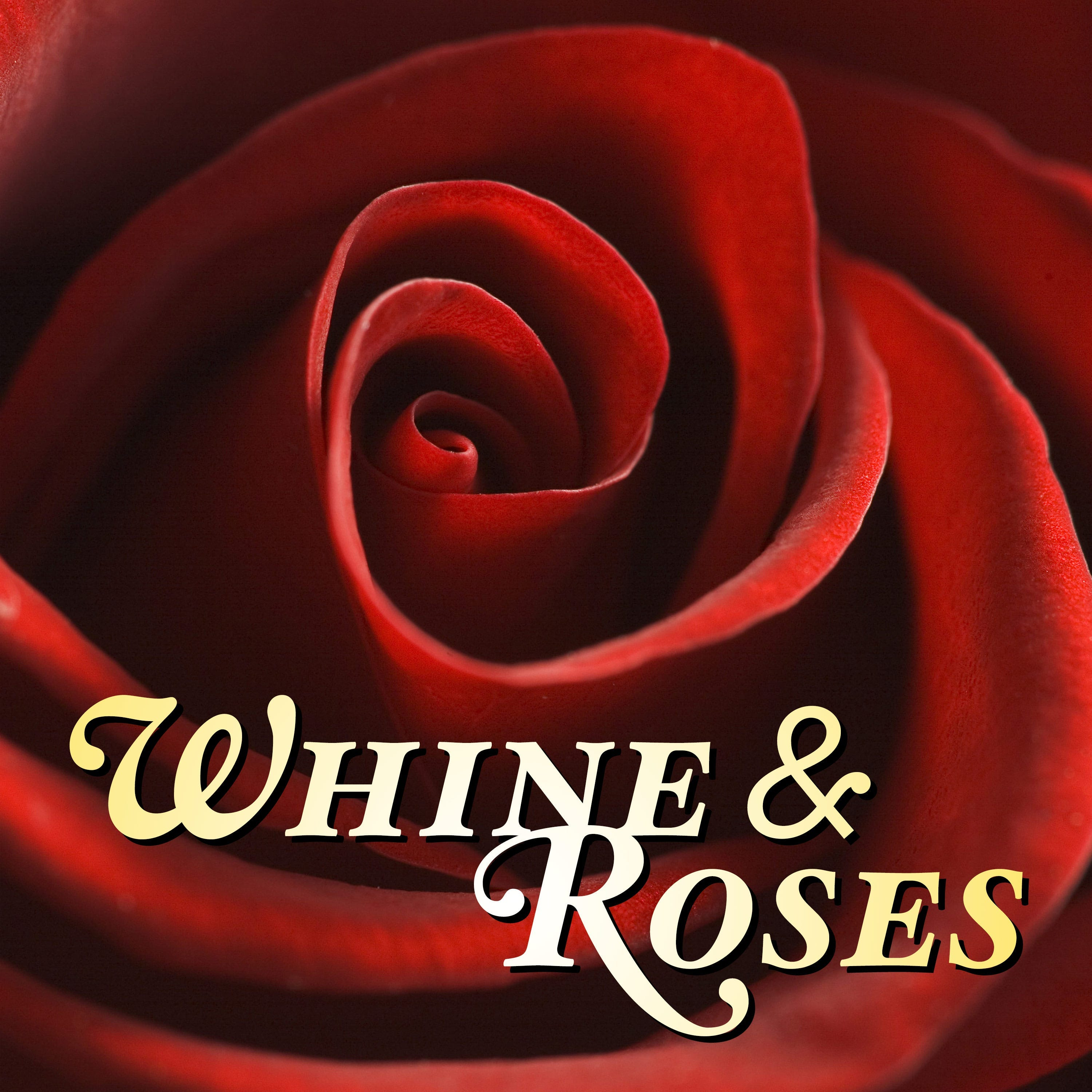 Whine & Roses: The Bachelor & The Bachelorette