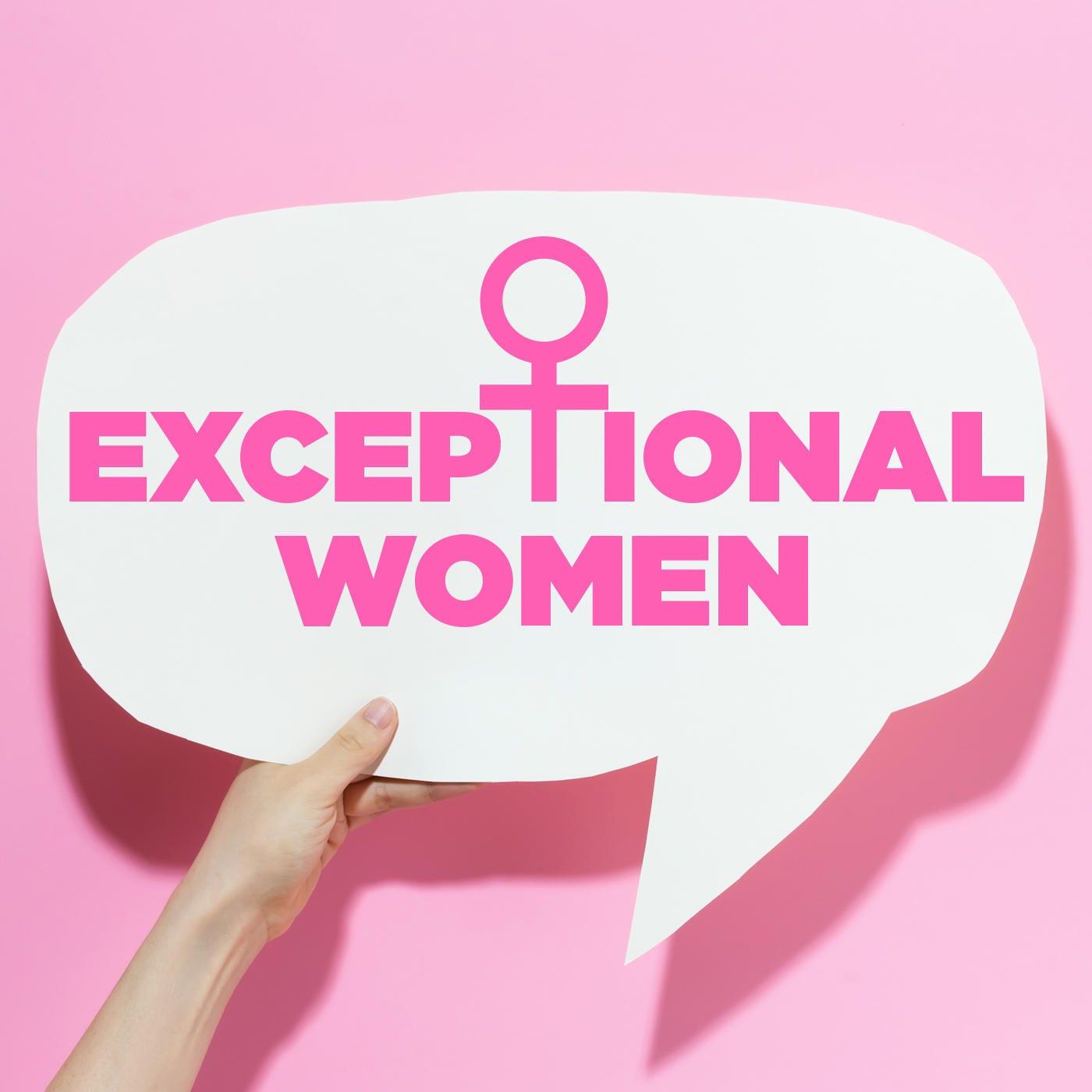 Exceptional Women