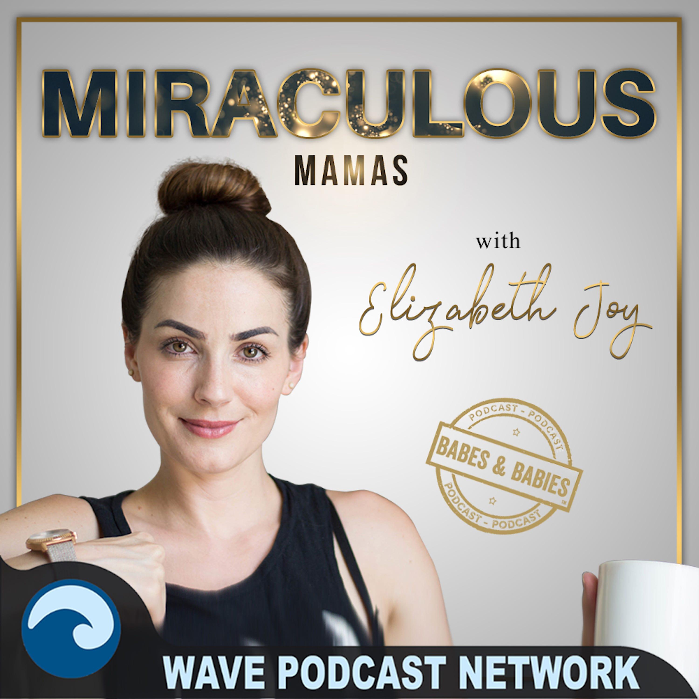 Miraculous Mamas