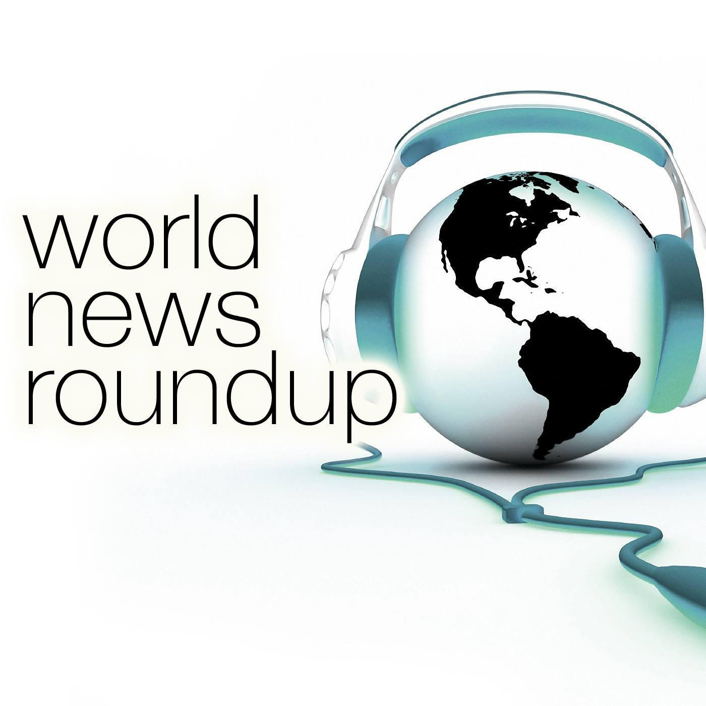 CBS World News Roundup