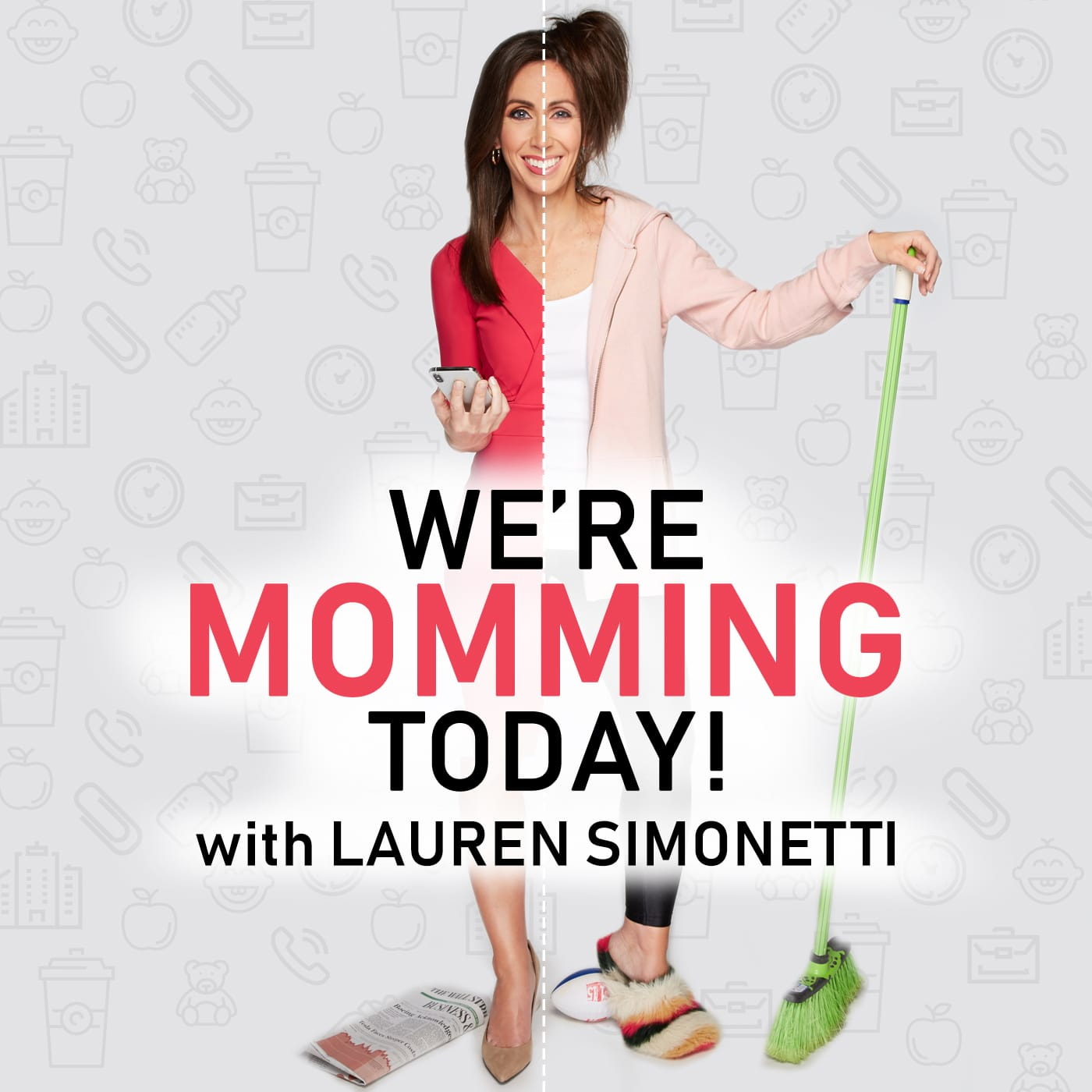 We're Momming Today! w/Lauren Simonetti