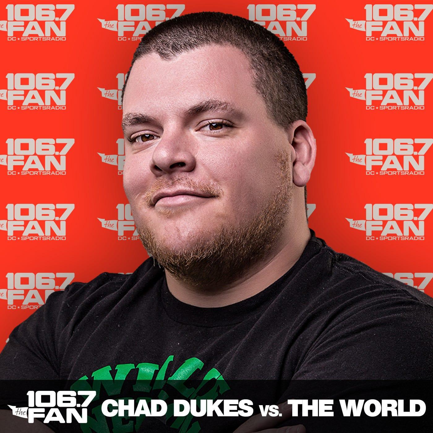 Chad Dukes Vs. the World