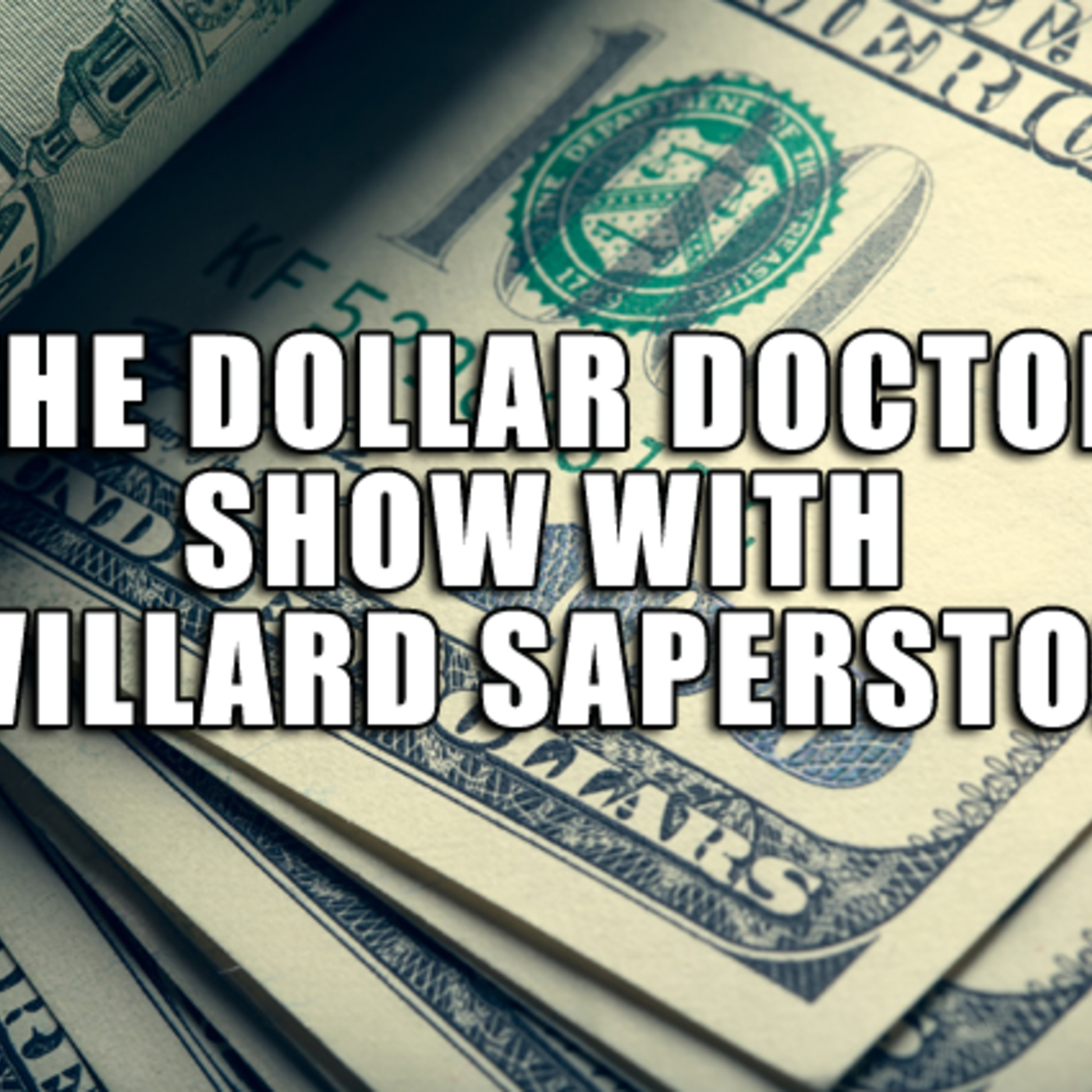 Dollar Doctor with Willard Saperston and Peter Greco