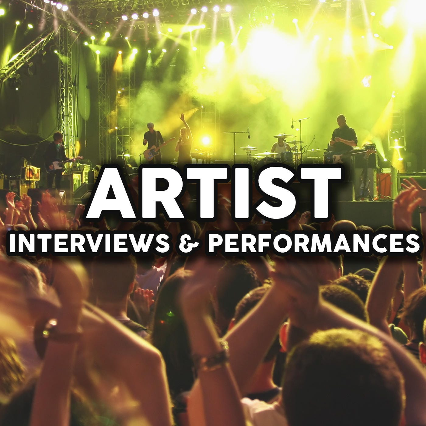Artist Interviews & Performances