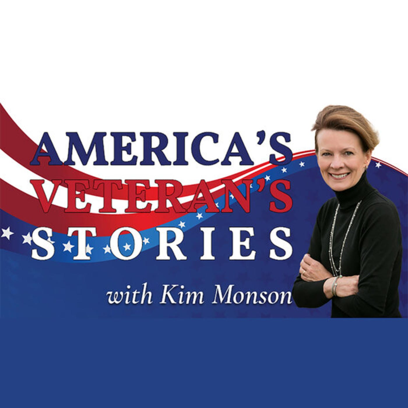 America's Veteran's Stories With Kim Monson
