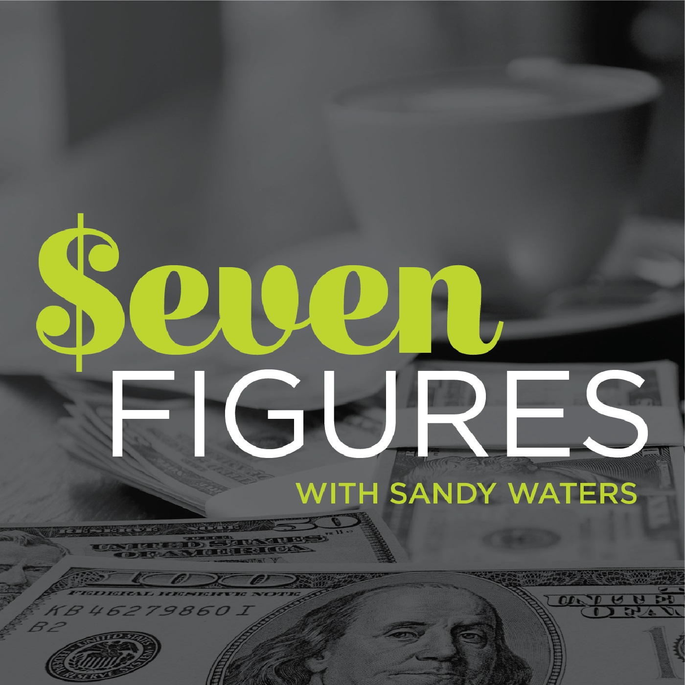 Seven Figures: Smart Money Strategies for Women with Sandy Waters