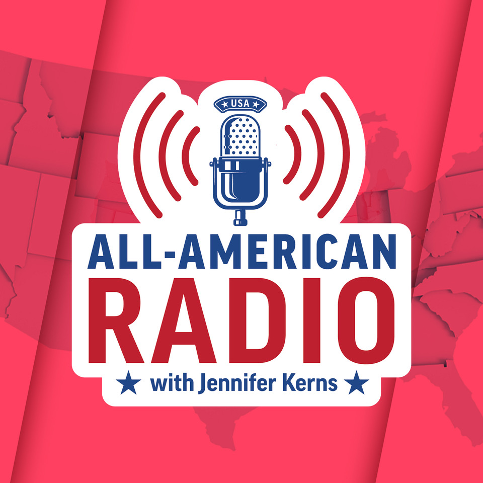 All-American Radio with Jennifer Kerns Podcast