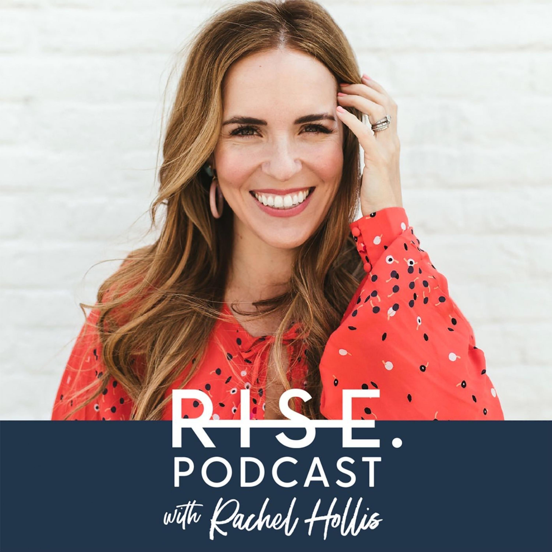The Rachel Hollis Podcast