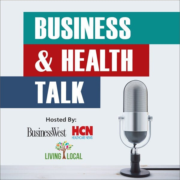 BusinessWest & Healthcare News: Business & Health Talk Podcast